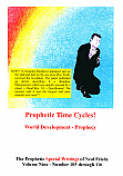Volume 9 - Prophetic Time Cycles!